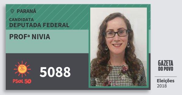 Santinho Profª Nivia 5088 (PSOL) Deputada Federal | Paraná | Eleições 2018