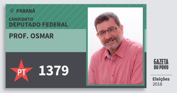 Santinho Prof. Osmar 1379 (PT) Deputado Federal | Paraná | Eleições 2018