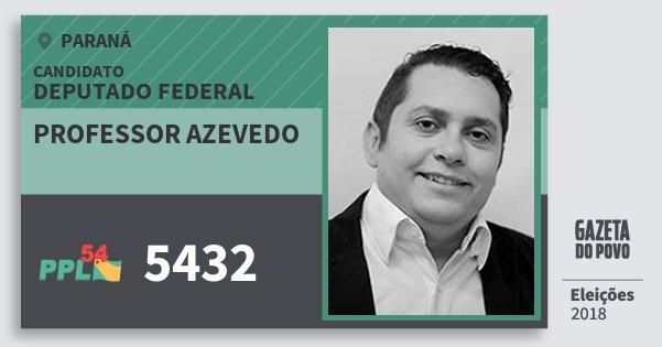 Santinho Professor Azevedo 5432 (PPL) Deputado Federal | Paraná | Eleições 2018
