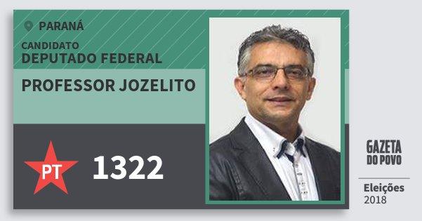 Santinho Professor Jozelito 1322 (PT) Deputado Federal | Paraná | Eleições 2018