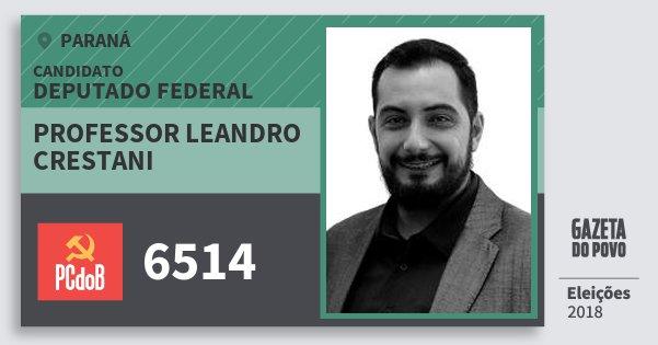 Santinho Professor Leandro Crestani 6514 (PC do B) Deputado Federal | Paraná | Eleições 2018