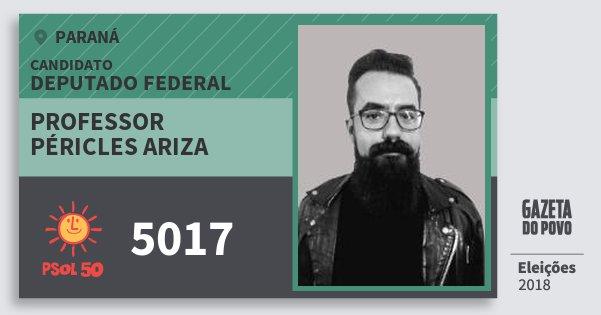 Santinho Professor Péricles Ariza 5017 (PSOL) Deputado Federal | Paraná | Eleições 2018