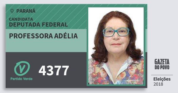 Santinho Professora Adélia 4377 (PV) Deputada Federal | Paraná | Eleições 2018