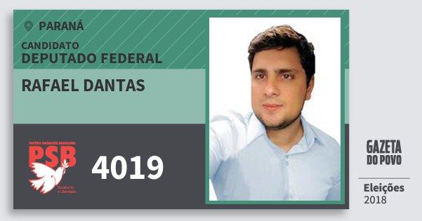 Santinho Rafael Dantas 4019 (PSB) Deputado Federal | Paraná | Eleições 2018