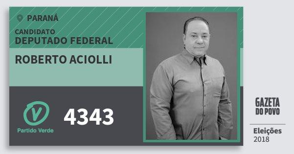 Santinho Roberto Aciolli 4343 (PV) Deputado Federal | Paraná | Eleições 2018