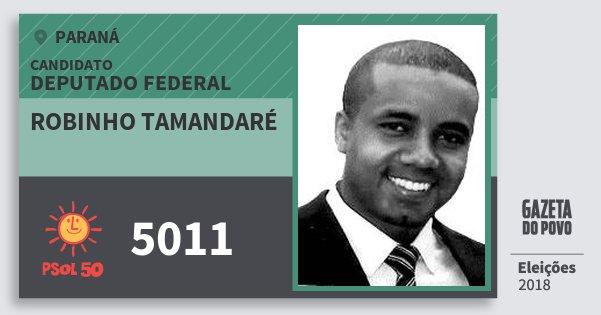 Santinho Robinho Tamandaré 5011 (PSOL) Deputado Federal | Paraná | Eleições 2018