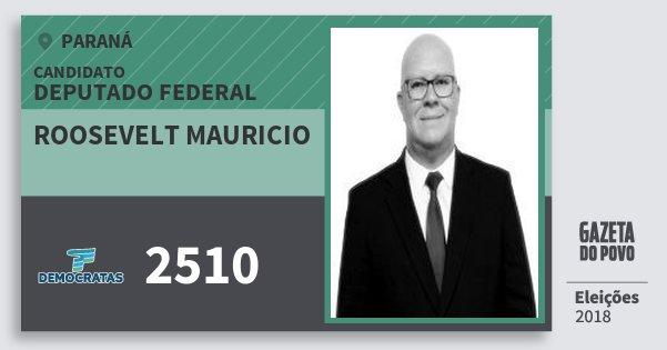 Santinho Roosevelt Mauricio 2510 (DEM) Deputado Federal | Paraná | Eleições 2018
