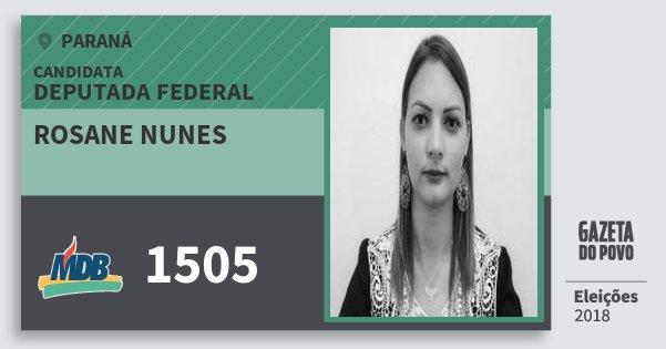 Santinho Rosane Nunes 1505 (MDB) Deputada Federal | Paraná | Eleições 2018