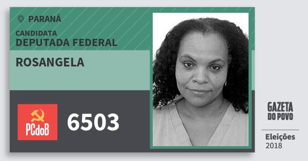 Santinho Rosangela 6503 (PC do B) Deputada Federal | Paraná | Eleições 2018