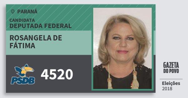 Santinho Rosangela de Fátima 4520 (PSDB) Deputada Federal | Paraná | Eleições 2018