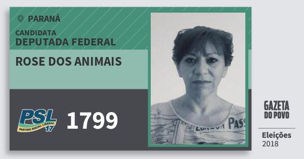 Santinho Rose dos Animais 1799 (PSL) Deputada Federal | Paraná | Eleições 2018