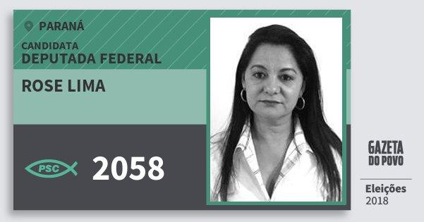 Santinho Rose Lima 2058 (PSC) Deputada Federal | Paraná | Eleições 2018