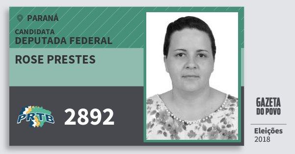 Santinho Rose Prestes 2892 (PRTB) Deputada Federal | Paraná | Eleições 2018