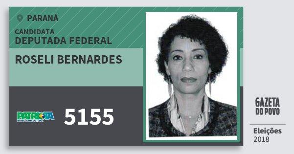 Santinho Roseli Bernardes 5155 (PATRI) Deputada Federal | Paraná | Eleições 2018