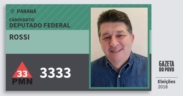 Santinho Rossi 3333 (PMN) Deputado Federal | Paraná | Eleições 2018
