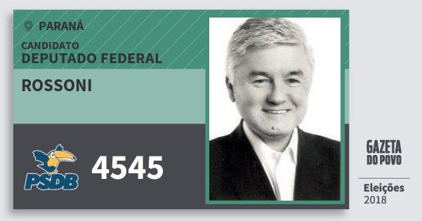 Santinho Rossoni 4545 (PSDB) Deputado Federal | Paraná | Eleições 2018