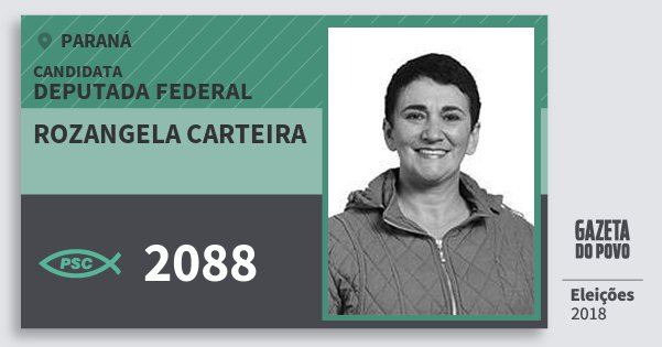 Santinho Rozangela Carteira 2088 (PSC) Deputada Federal | Paraná | Eleições 2018