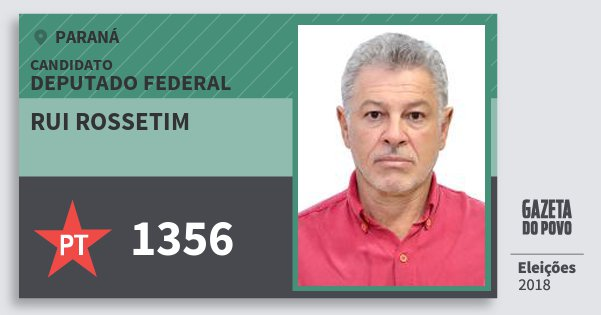 Santinho Rui Rossetim 1356 (PT) Deputado Federal | Paraná | Eleições 2018