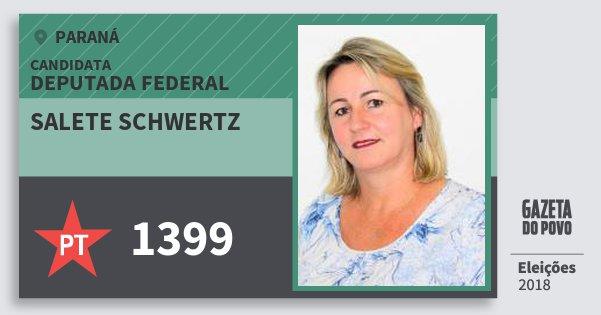 Santinho Salete Schwertz 1399 (PT) Deputada Federal | Paraná | Eleições 2018