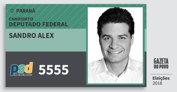 Santinho Sandro Alex 5555 (PSD) Deputado Federal | Paraná | Eleições 2018