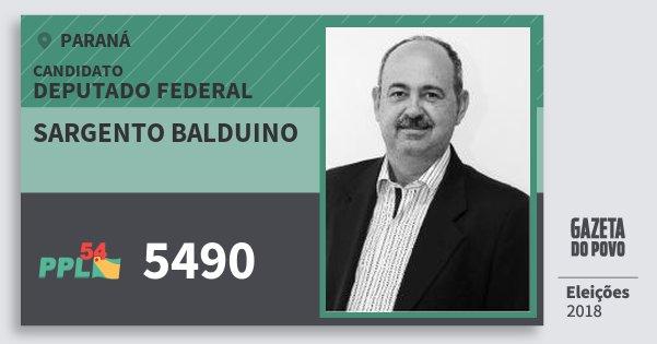 Santinho Sargento Balduino 5490 (PPL) Deputado Federal | Paraná | Eleições 2018