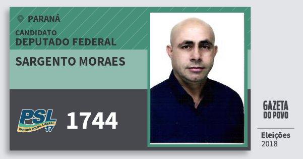 Santinho Sargento Moraes 1744 (PSL) Deputado Federal | Paraná | Eleições 2018