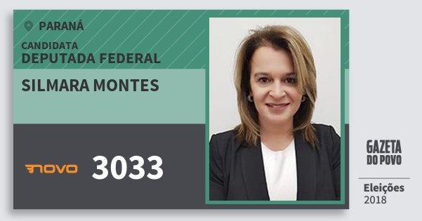 Santinho Silmara Montes 3033 (NOVO) Deputada Federal | Paraná | Eleições 2018