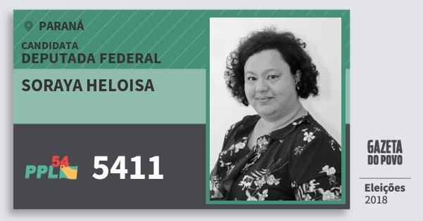 Santinho Soraya Heloisa 5411 (PPL) Deputada Federal | Paraná | Eleições 2018
