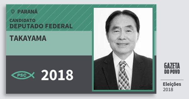 Santinho Takayama 2018 (PSC) Deputado Federal | Paraná | Eleições 2018
