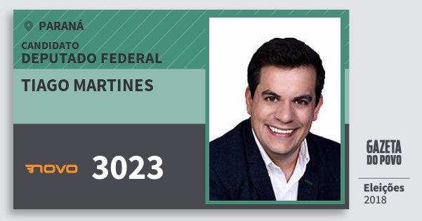 Santinho Tiago Martines 3023 (NOVO) Deputado Federal | Paraná | Eleições 2018