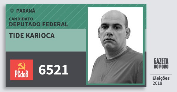 Santinho Tide Karioca 6521 (PC do B) Deputado Federal | Paraná | Eleições 2018