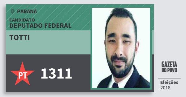 Santinho Totti 1311 (PT) Deputado Federal | Paraná | Eleições 2018