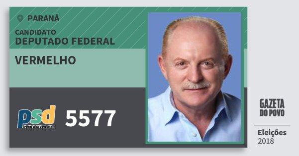 Santinho Vermelho 5577 (PSD) Deputado Federal | Paraná | Eleições 2018