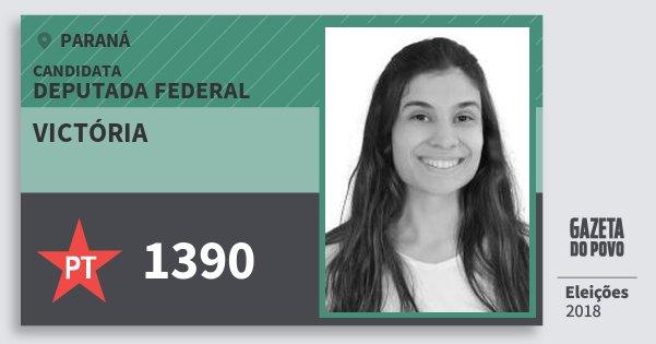 Santinho Victória 1390 (PT) Deputada Federal | Paraná | Eleições 2018