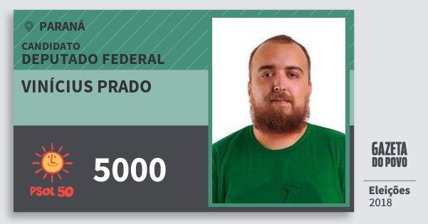 Santinho Vinícius Prado 5000 (PSOL) Deputado Federal | Paraná | Eleições 2018