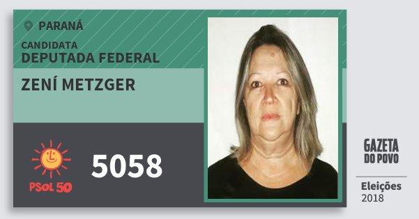 Santinho Zení Metzger 5058 (PSOL) Deputada Federal | Paraná | Eleições 2018