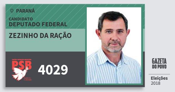 Santinho Zezinho da Ração 4029 (PSB) Deputado Federal | Paraná | Eleições 2018