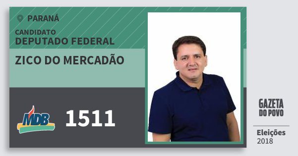 Santinho Zico do Mercadão 1511 (MDB) Deputado Federal | Paraná | Eleições 2018