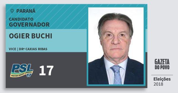 Santinho Ogier Buchi 17 (PSL) Governador | Paraná | Eleições 2018
