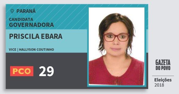 Santinho Priscila Ebara 29 (PCO) Governadora | Paraná | Eleições 2018