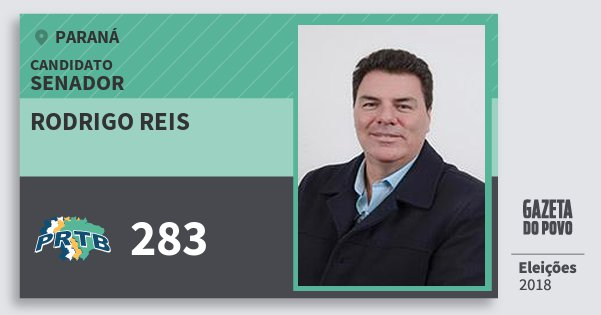 Santinho Rodrigo Reis 283 (PRTB) Senador | Paraná | Eleições 2018