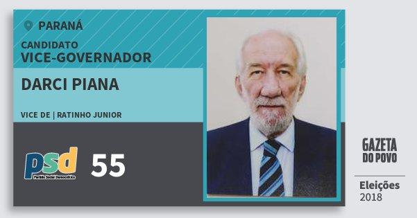 Santinho Darci Piana 55 (PSD) Vice-governador | Paraná | Eleições 2018
