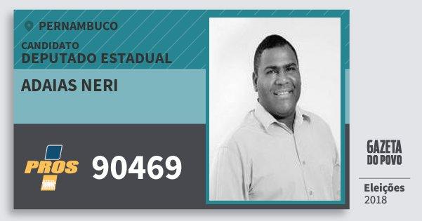 Santinho Adaias Neri 90469 (PROS) Deputado Estadual | Pernambuco | Eleições 2018