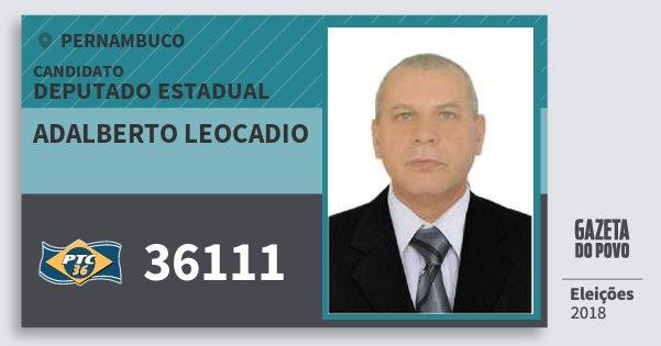 Santinho Adalberto Leocadio 36111 (PTC) Deputado Estadual | Pernambuco | Eleições 2018