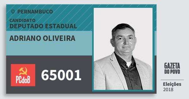 Santinho Adriano Oliveira 65001 (PC do B) Deputado Estadual | Pernambuco | Eleições 2018
