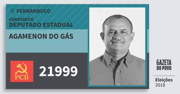 Santinho Agamenon do Gás 21999 (PCB) Deputado Estadual | Pernambuco | Eleições 2018