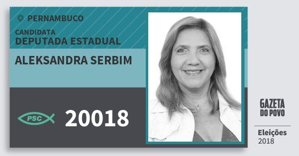 Santinho Aleksandra Serbim 20018 (PSC) Deputada Estadual | Pernambuco | Eleições 2018
