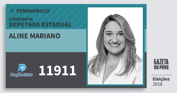 Santinho Aline Mariano 11911 (PP) Deputada Estadual | Pernambuco | Eleições 2018