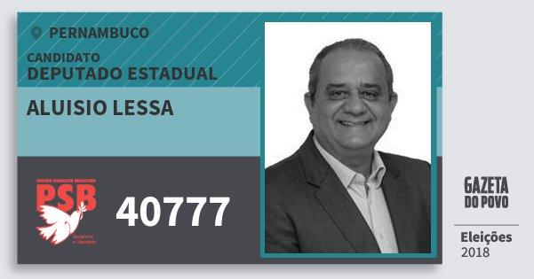 Santinho Aluisio Lessa 40777 (PSB) Deputado Estadual | Pernambuco | Eleições 2018