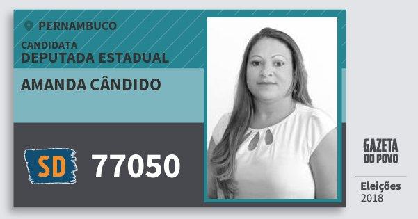 Santinho Amanda Cândido 77050 (SOLIDARIEDADE) Deputada Estadual | Pernambuco | Eleições 2018